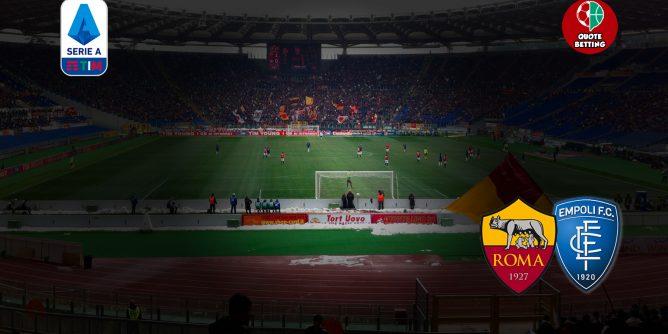 quote roma empoli dove vedere in tv formazioni pronostico quota serie a scommesse sportive calcio italia stadio olimpico roma-empoli